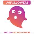 Unfollowers & Ghost Followers